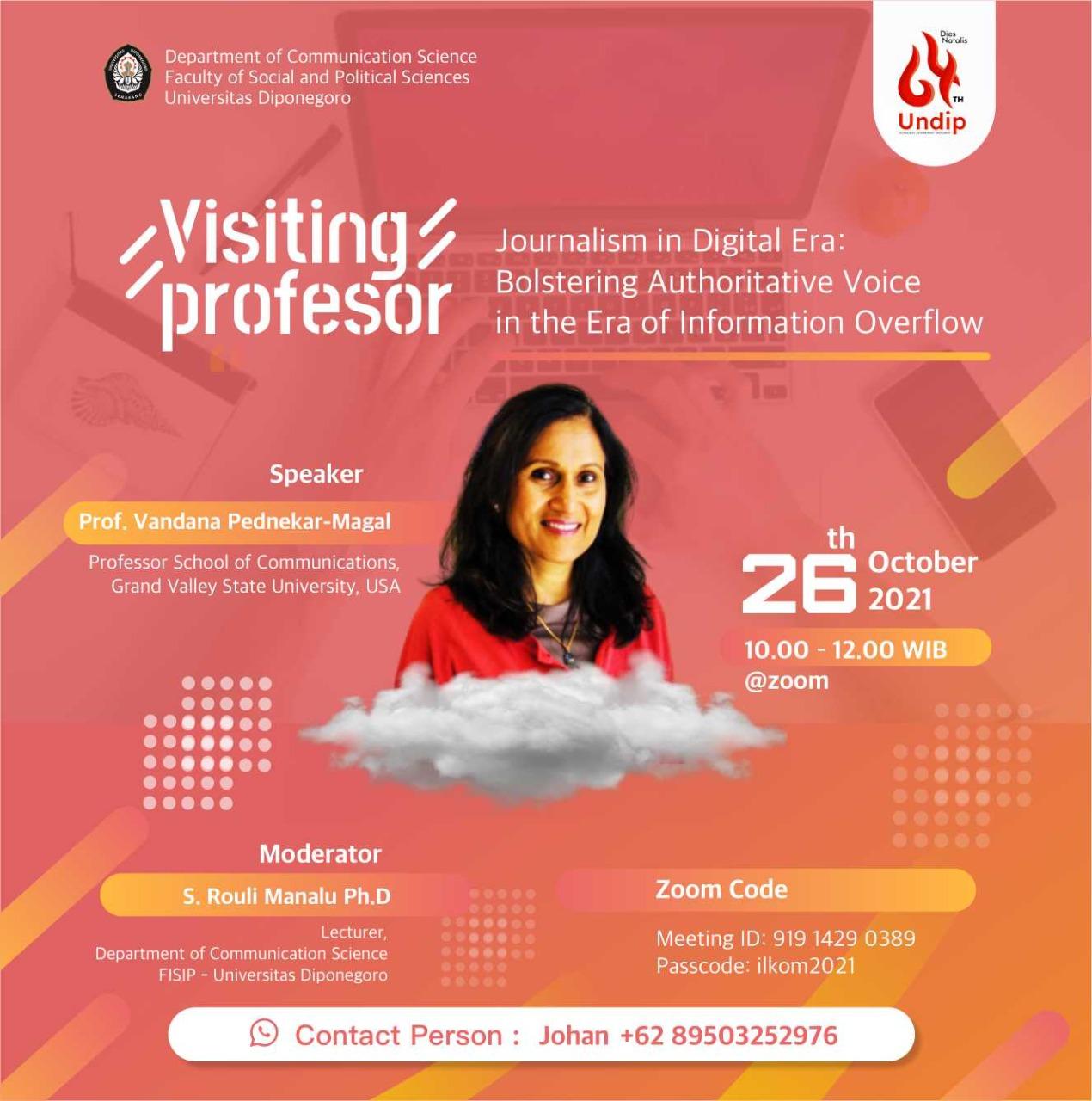 "Visiting Profesor ""Journalism in Digital Era: Bolstering Authoritative Voice in the Era of Information Overflow"""